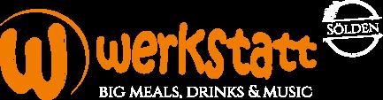 Werkstatt Sölden – Big Meals, Drinks & Music